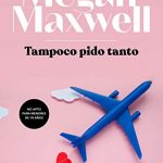 Libros de Megan Maxwel