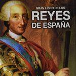 Libros de Reyes y Reinas de España